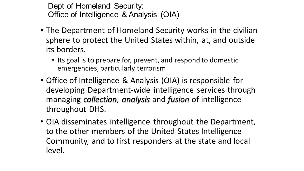 Dept of Homeland Security: Office of Intelligence & Analysis (OIA)