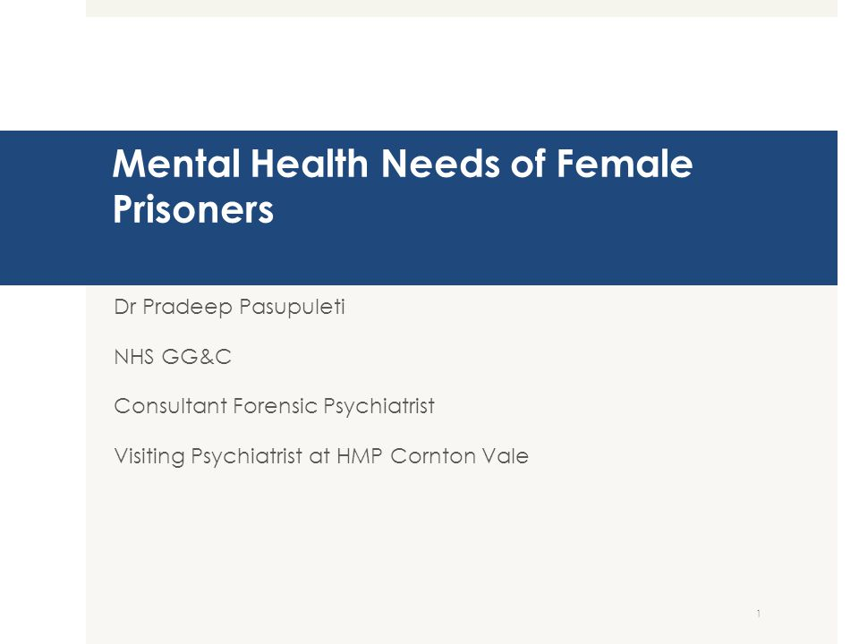 Mental Health Needs of Female Prisoners