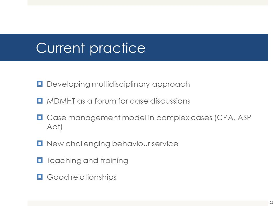 Current practice Developing multidisciplinary approach