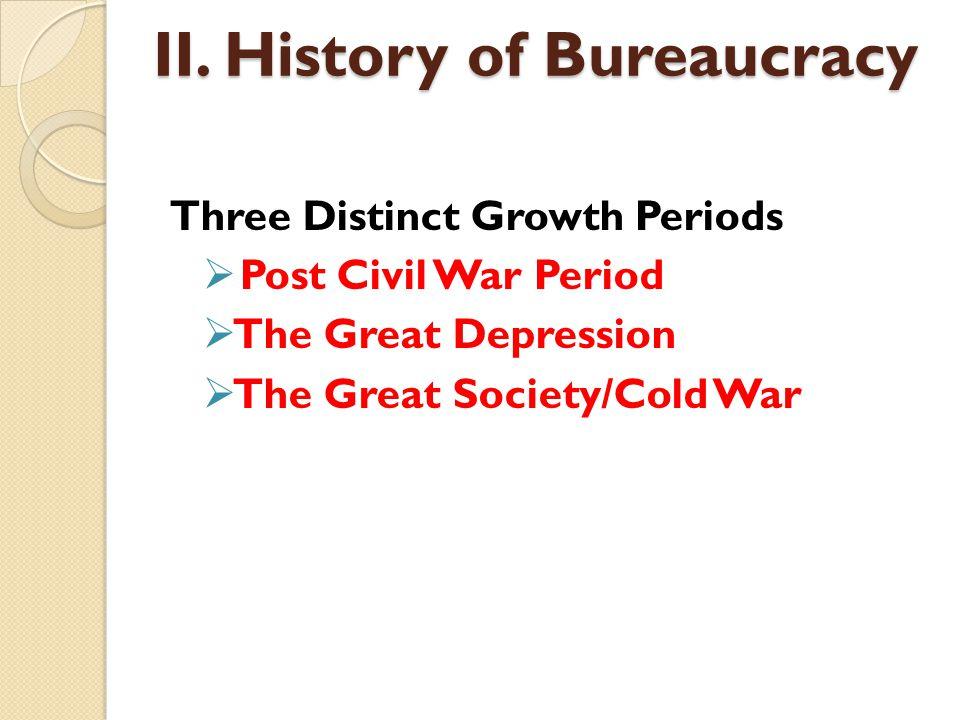 II. History of Bureaucracy