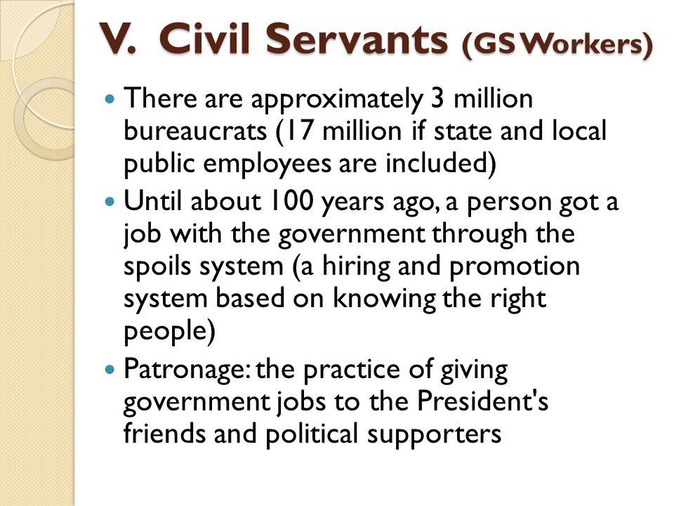 V. Civil Servants (GS Workers)