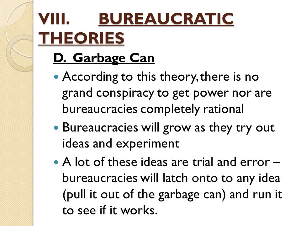 VIII. BUREAUCRATIC THEORIES