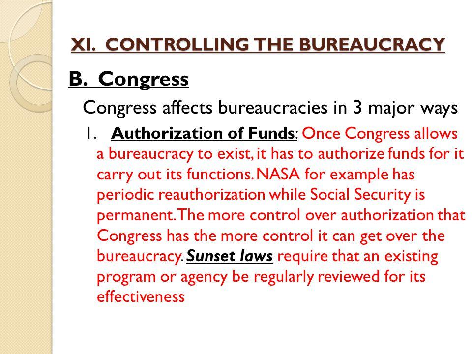 XI. CONTROLLING THE BUREAUCRACY