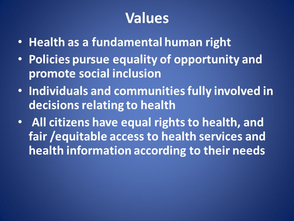 Values Health as a fundamental human right