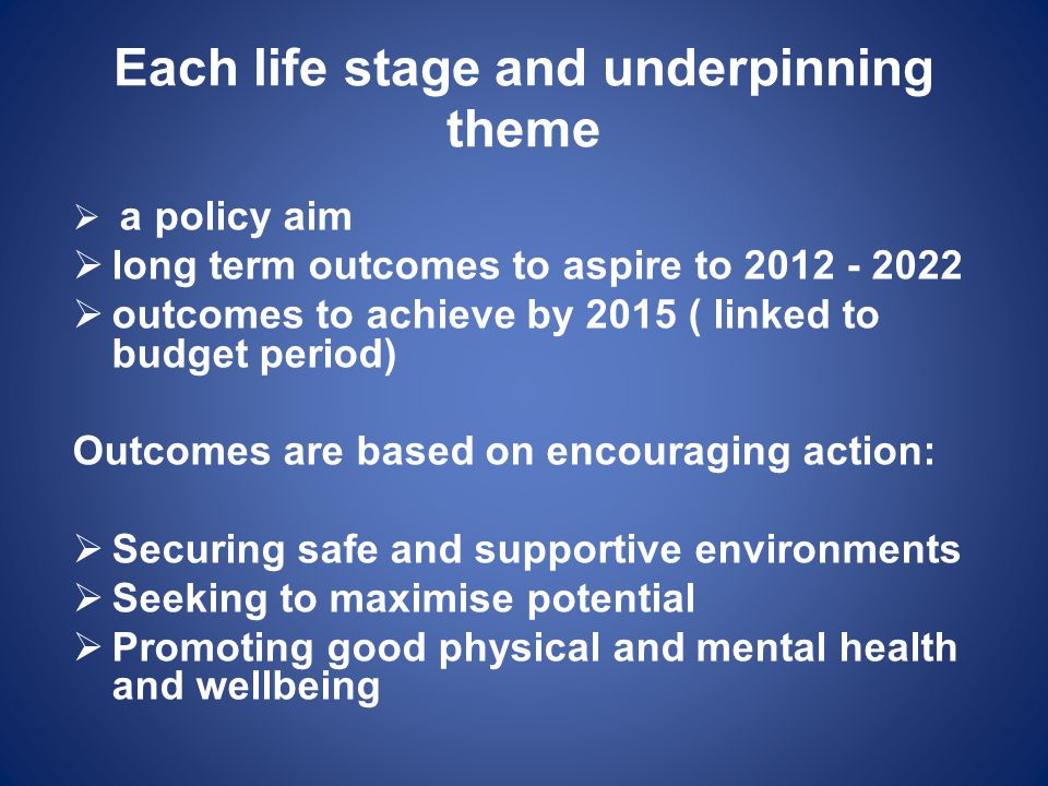 Each life stage and underpinning theme