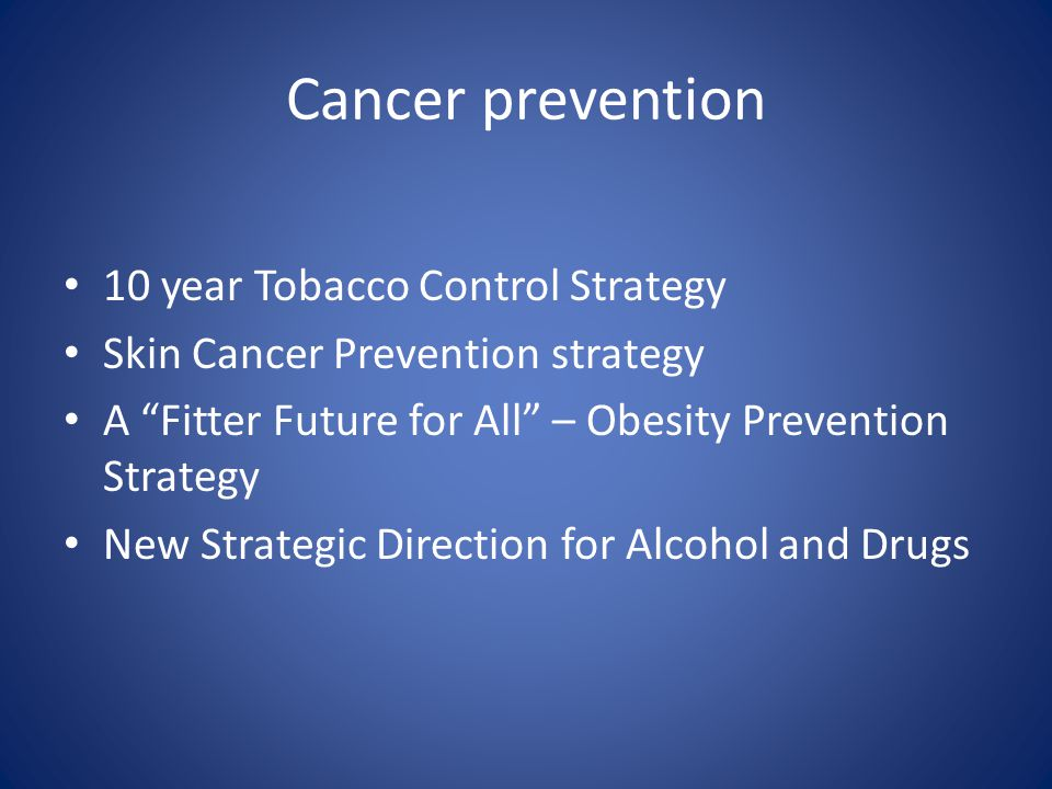 Cancer prevention 10 year Tobacco Control Strategy