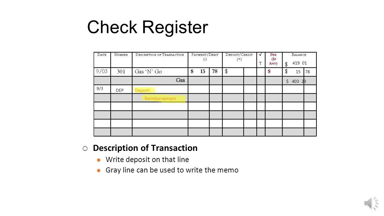 Check Register Description of Transaction Write deposit on that line