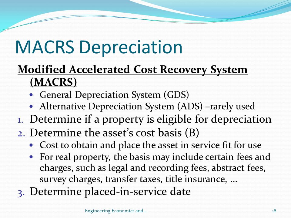 MACRS Depreciation Modified Accelerated Cost Recovery System (MACRS)