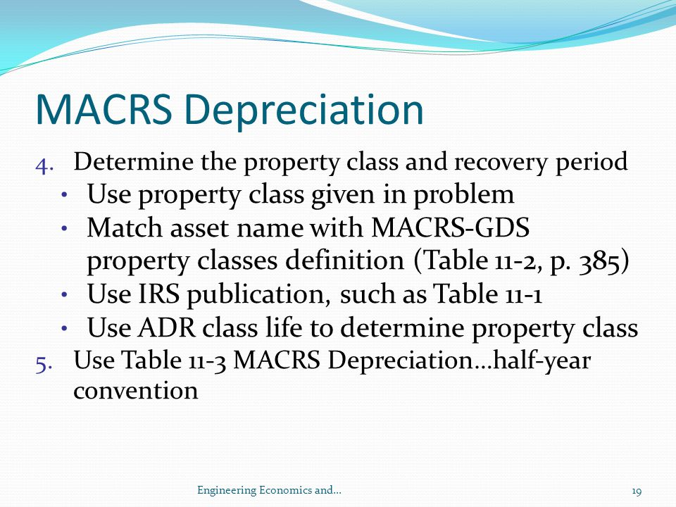 MACRS Depreciation Use property class given in problem
