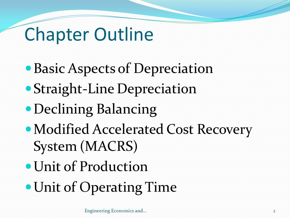 Chapter Outline Basic Aspects of Depreciation