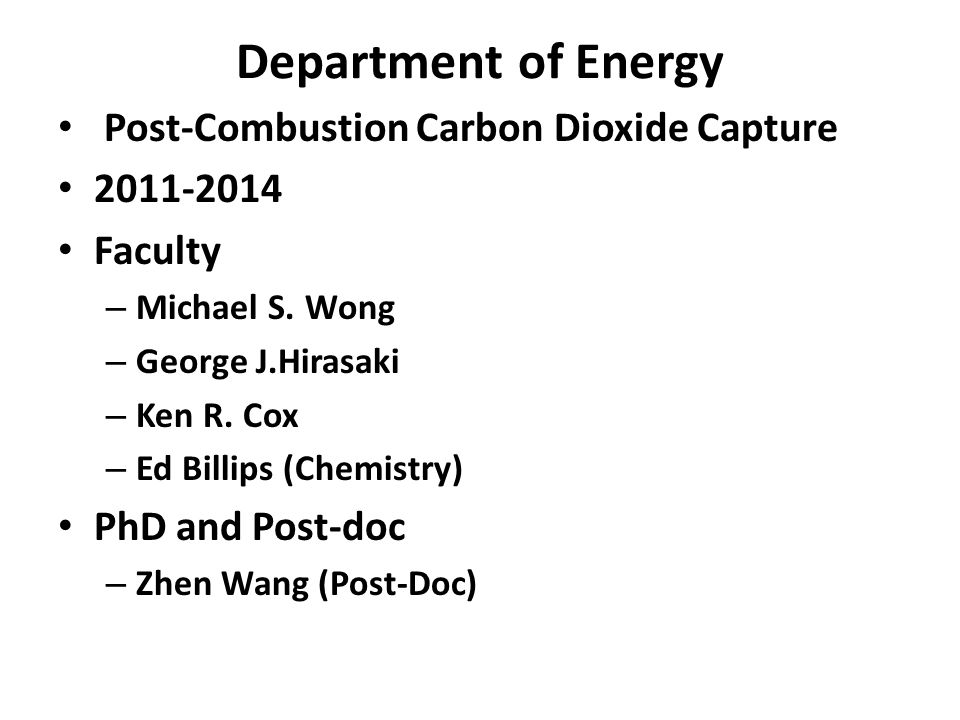 Department of Energy Post-Combustion Carbon Dioxide Capture 2011-2014