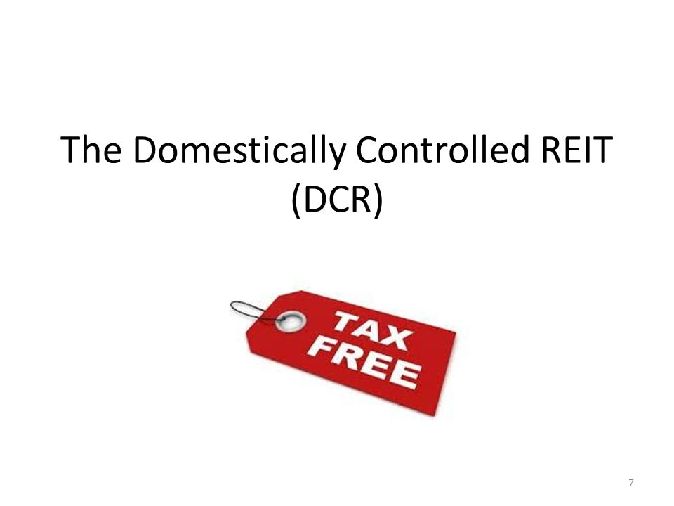 The Domestically Controlled REIT (DCR)