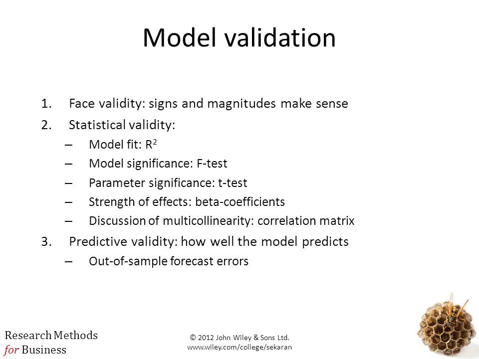 Model validation Face validity: signs and magnitudes make sense