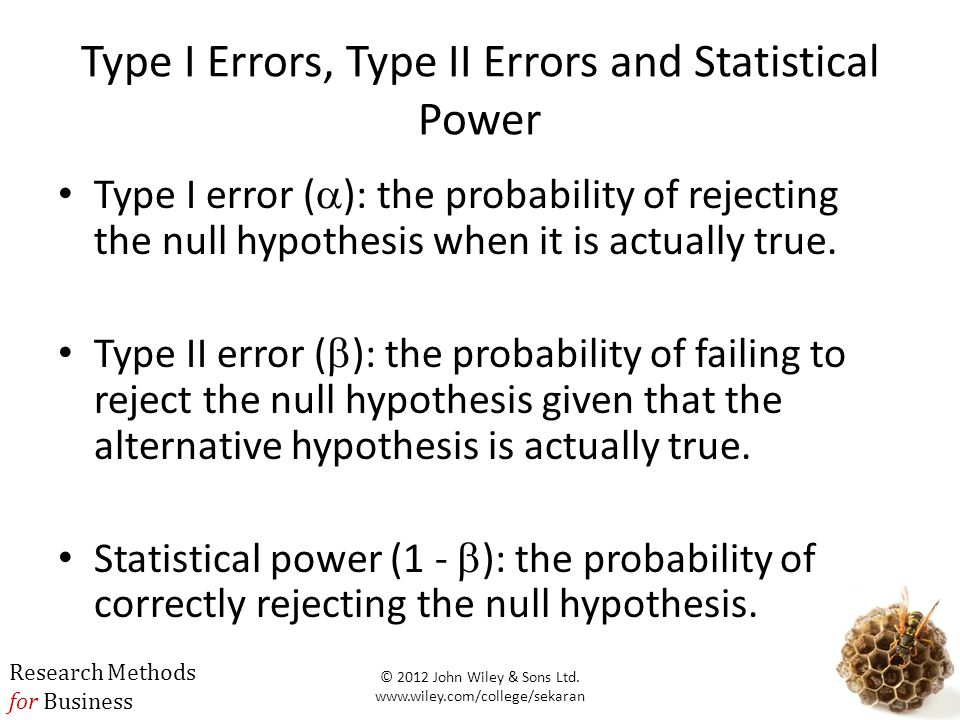 Type I Errors, Type II Errors and Statistical Power