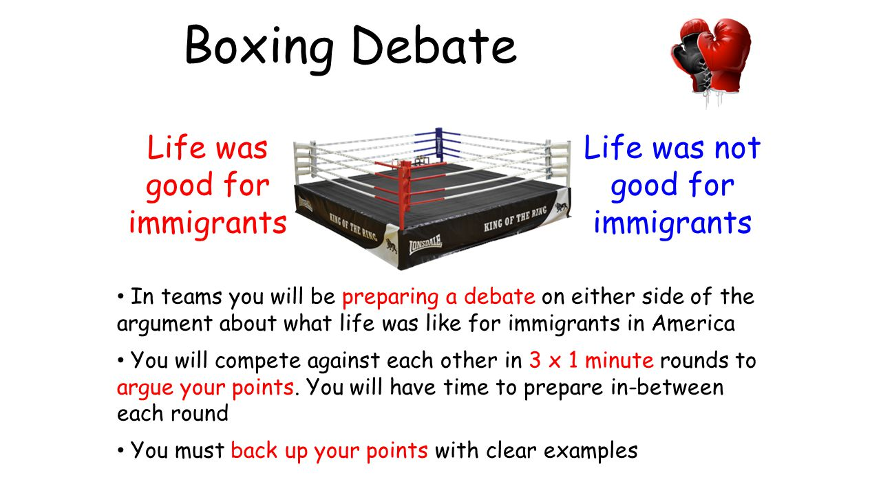 Boxing Debate Life was good for immigrants