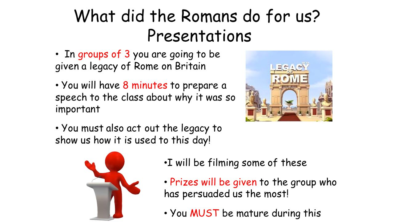 What did the Romans do for us Presentations