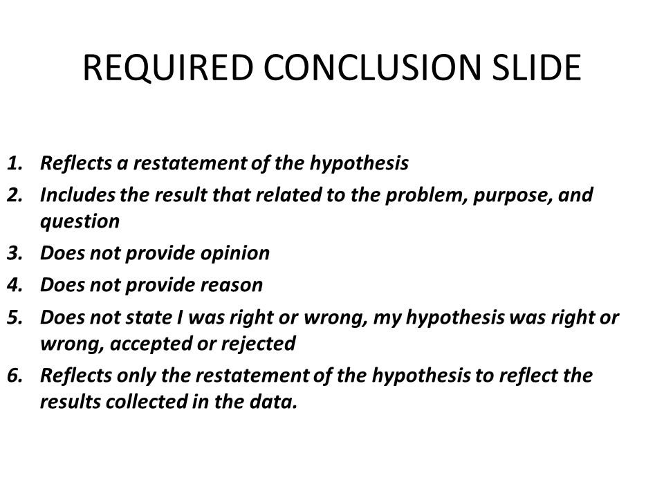 REQUIRED CONCLUSION SLIDE