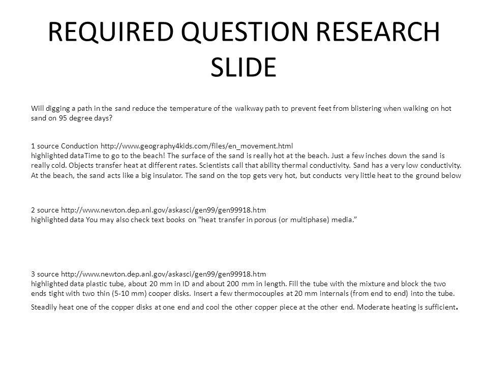 REQUIRED QUESTION RESEARCH SLIDE