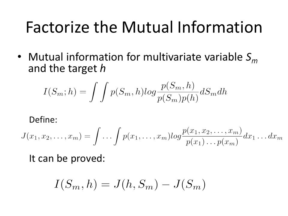 Factorize the Mutual Information