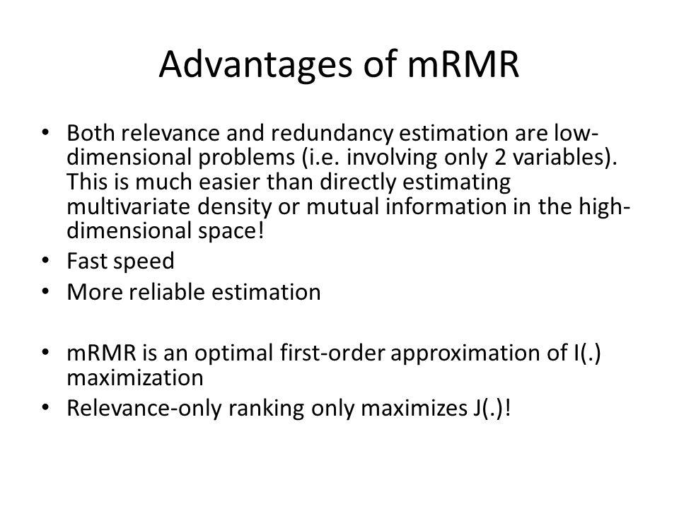 Advantages of mRMR