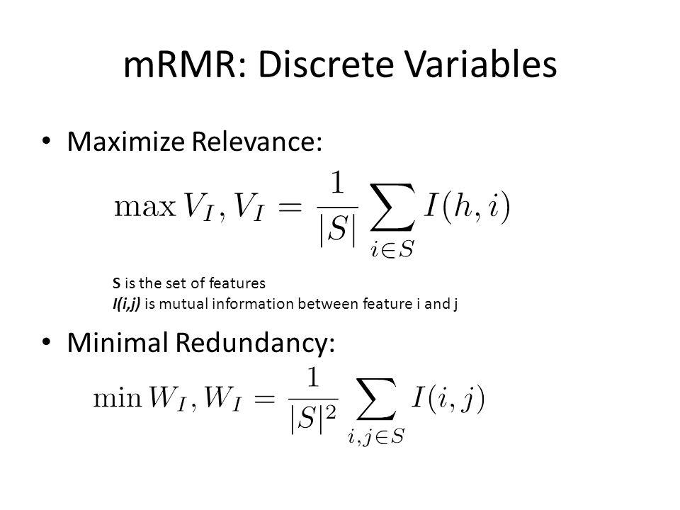 mRMR: Discrete Variables