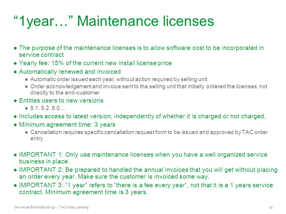 1year… Maintenance licenses