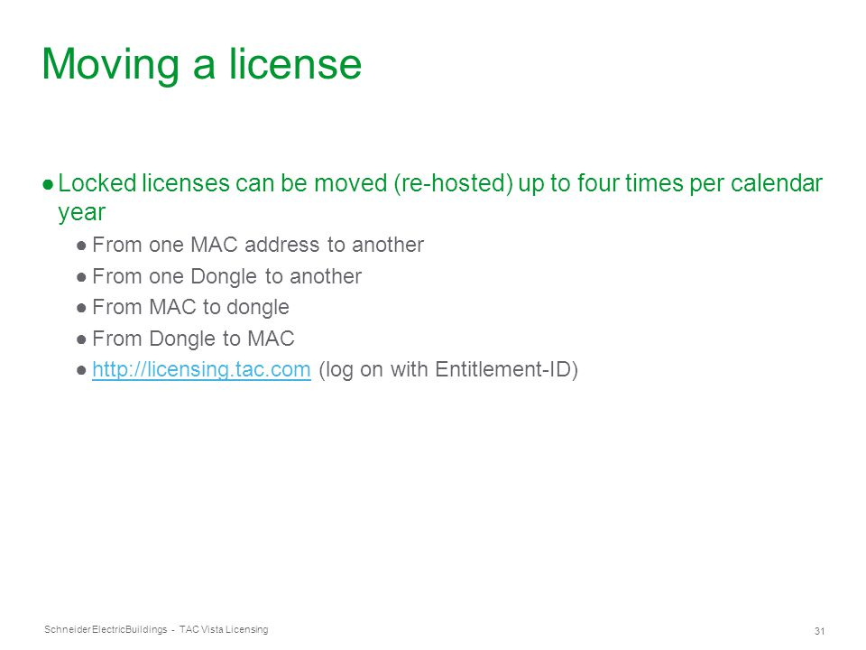 Moving a license Locked licenses can be moved (re-hosted) up to four times per calendar year. From one MAC address to another.