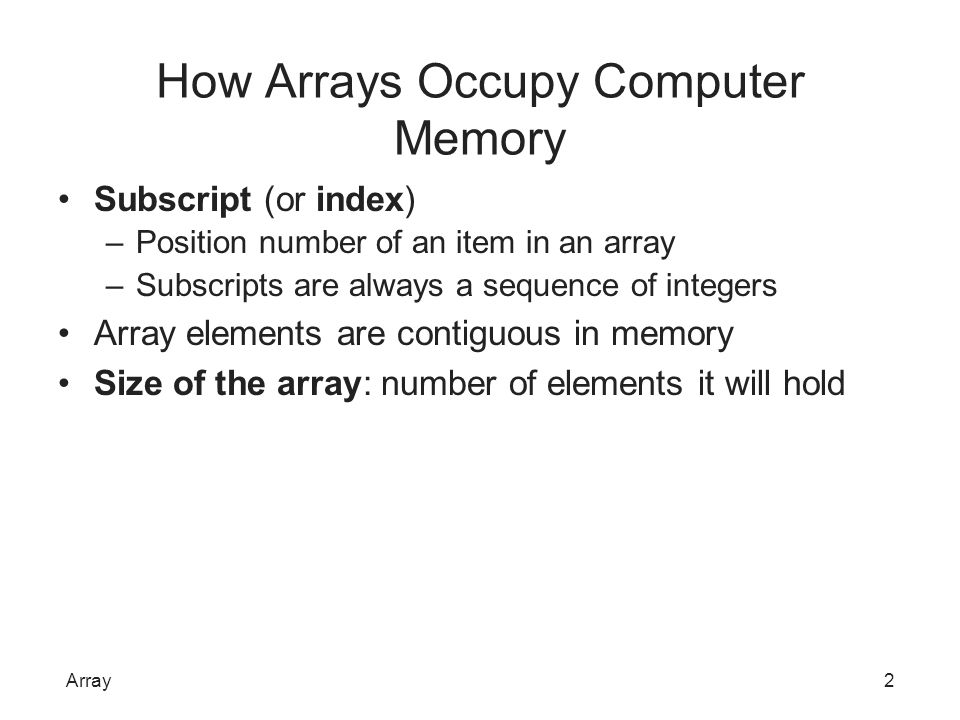 How Arrays Occupy Computer Memory