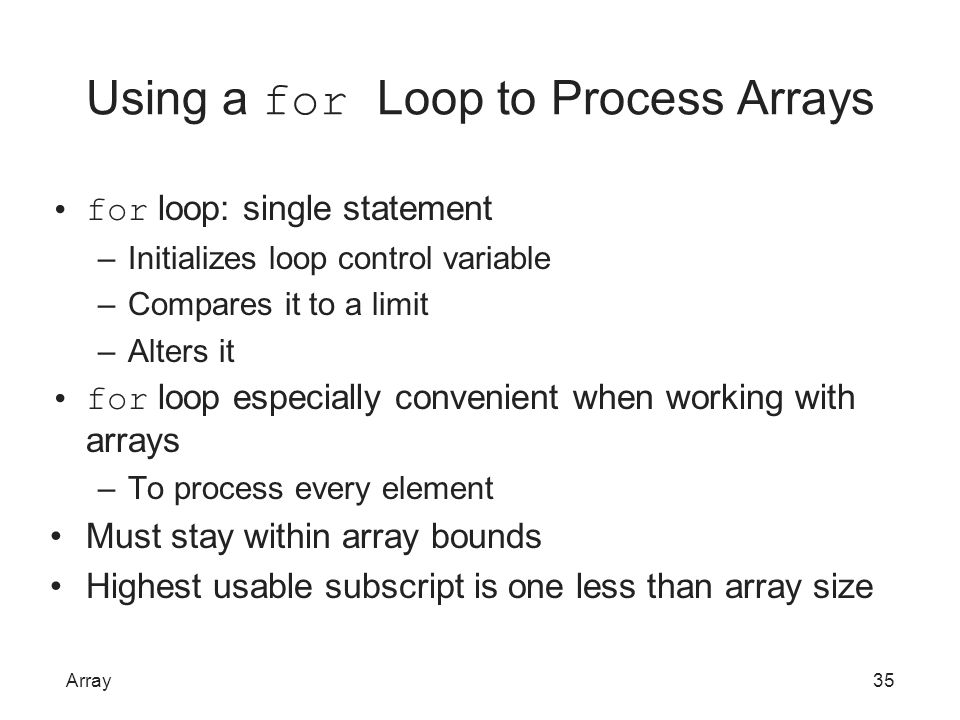 Using a for Loop to Process Arrays