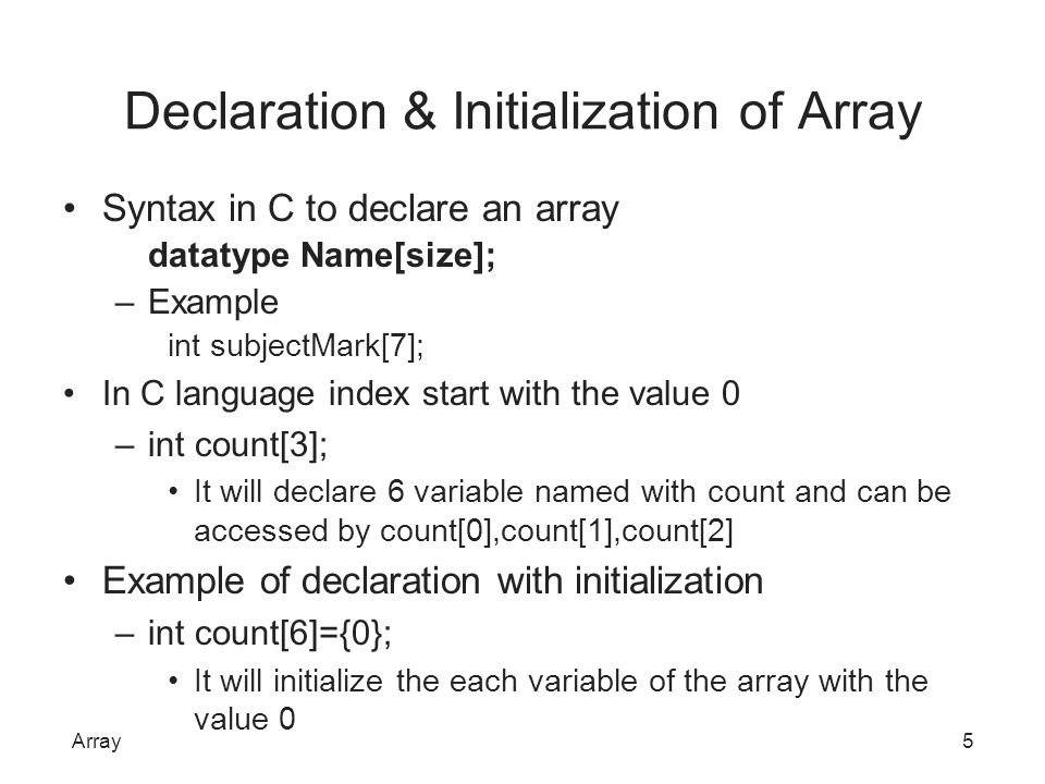 Declaration & Initialization of Array