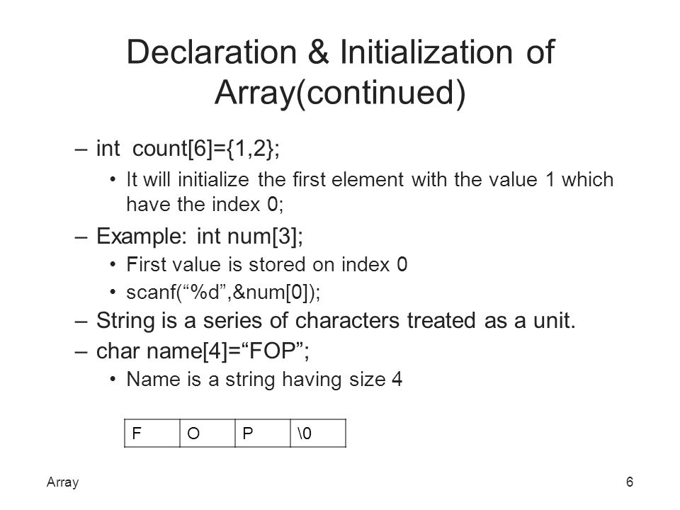 Declaration & Initialization of Array(continued)