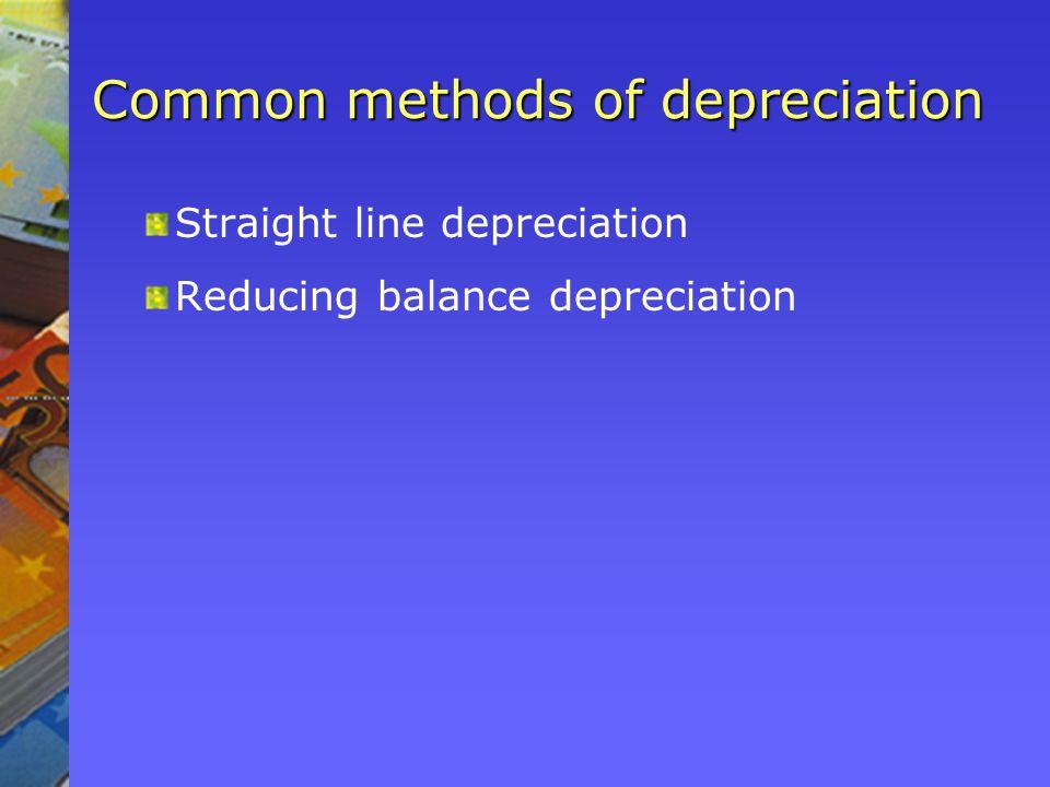 Common methods of depreciation