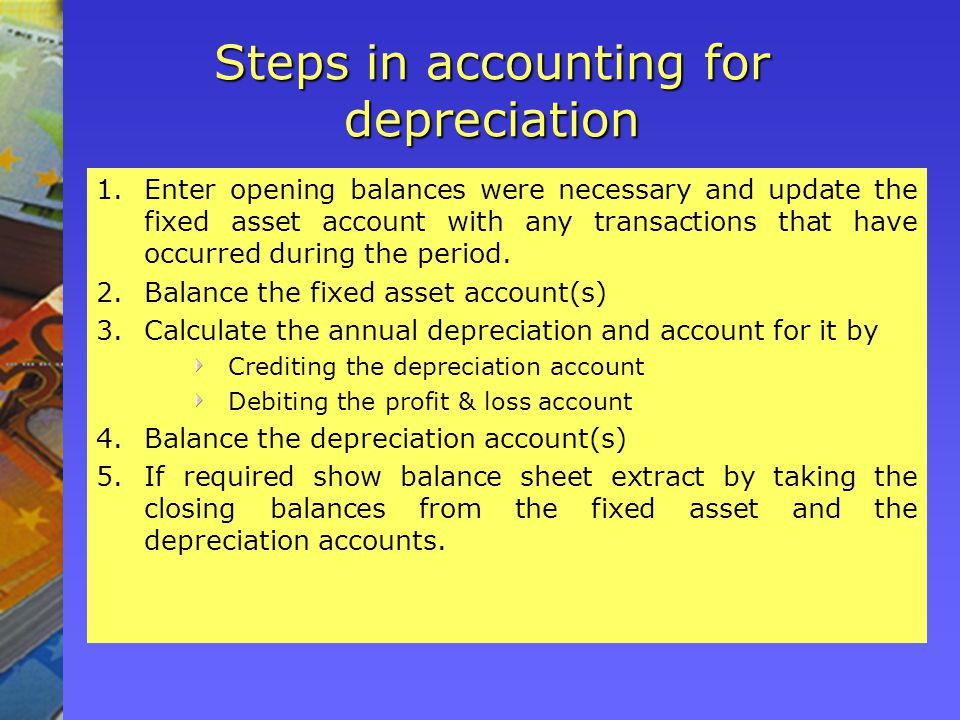 Steps in accounting for depreciation