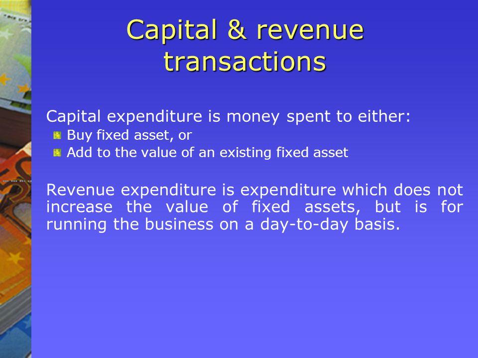 Capital & revenue transactions