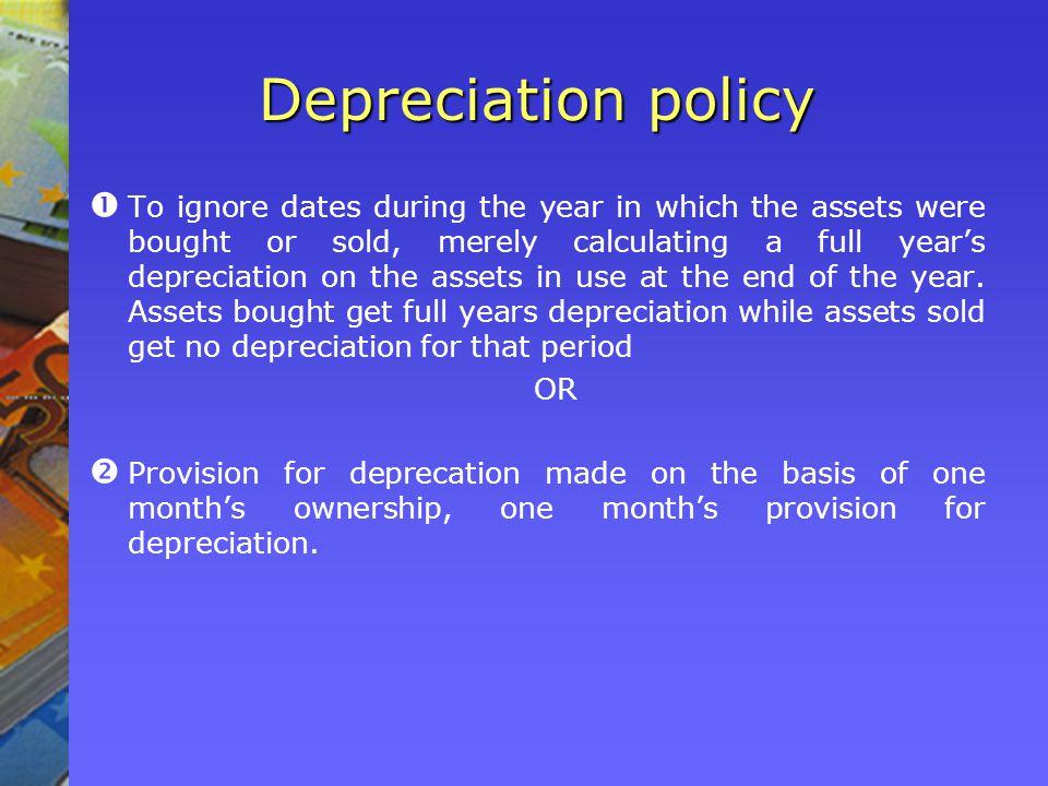 Depreciation policy