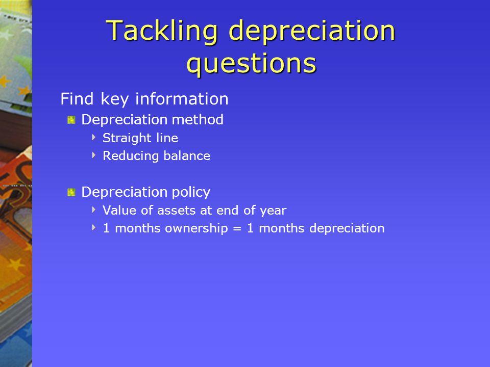 Tackling depreciation questions