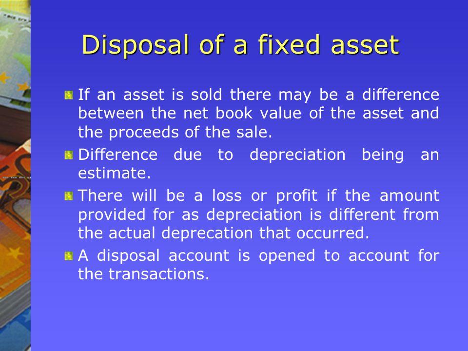 Disposal of a fixed asset