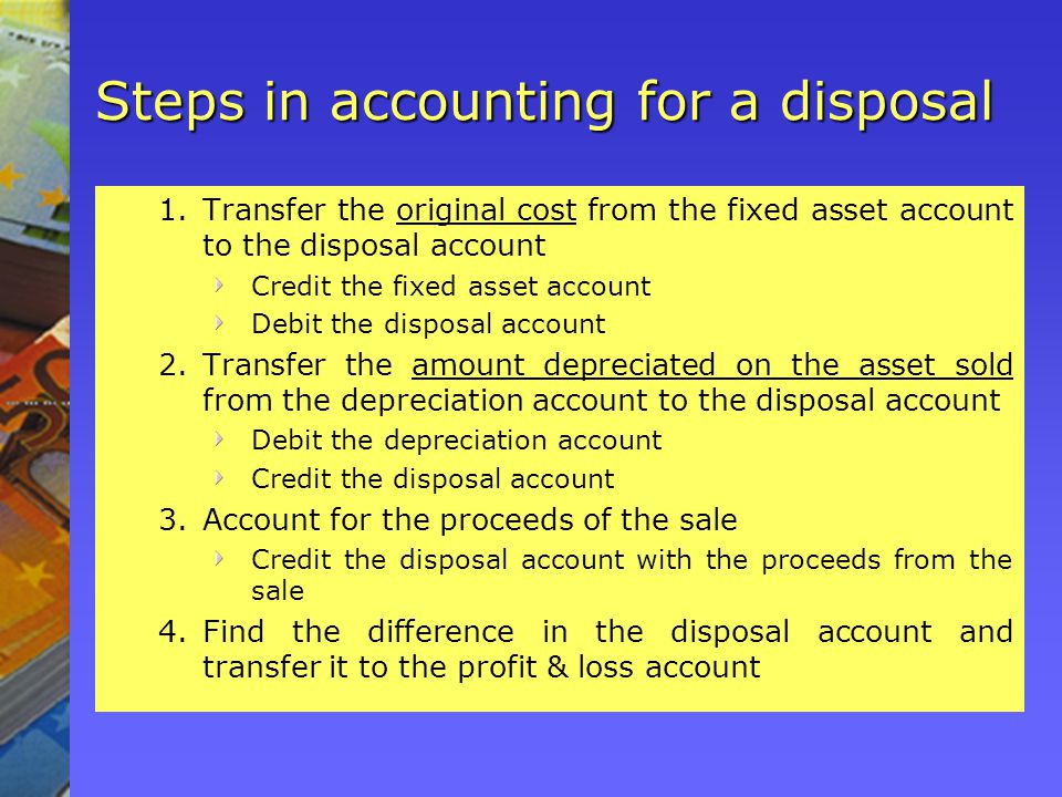 Steps in accounting for a disposal
