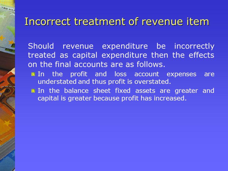 Incorrect treatment of revenue item