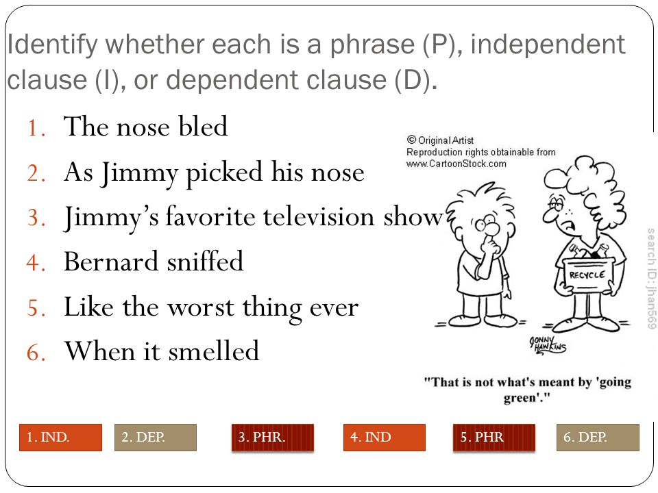 As Jimmy picked his nose Jimmy's favorite television show