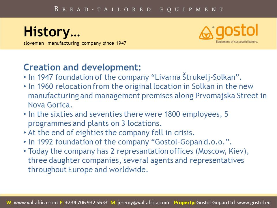 History… slovenian manufacturing company since 1947