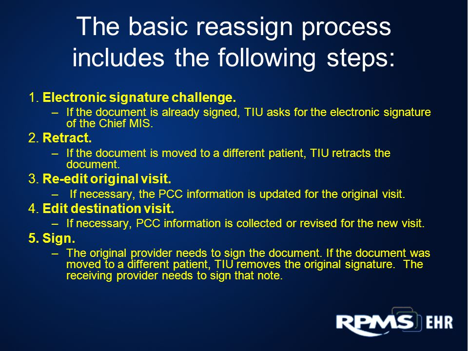 The basic reassign process includes the following steps: