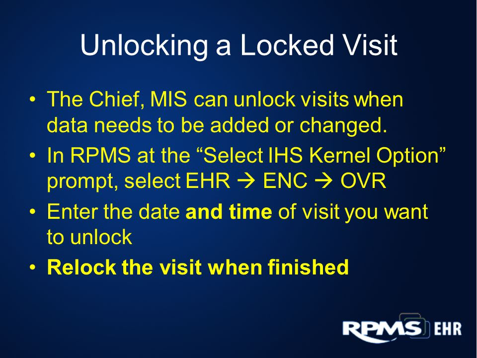 Unlocking a Locked Visit