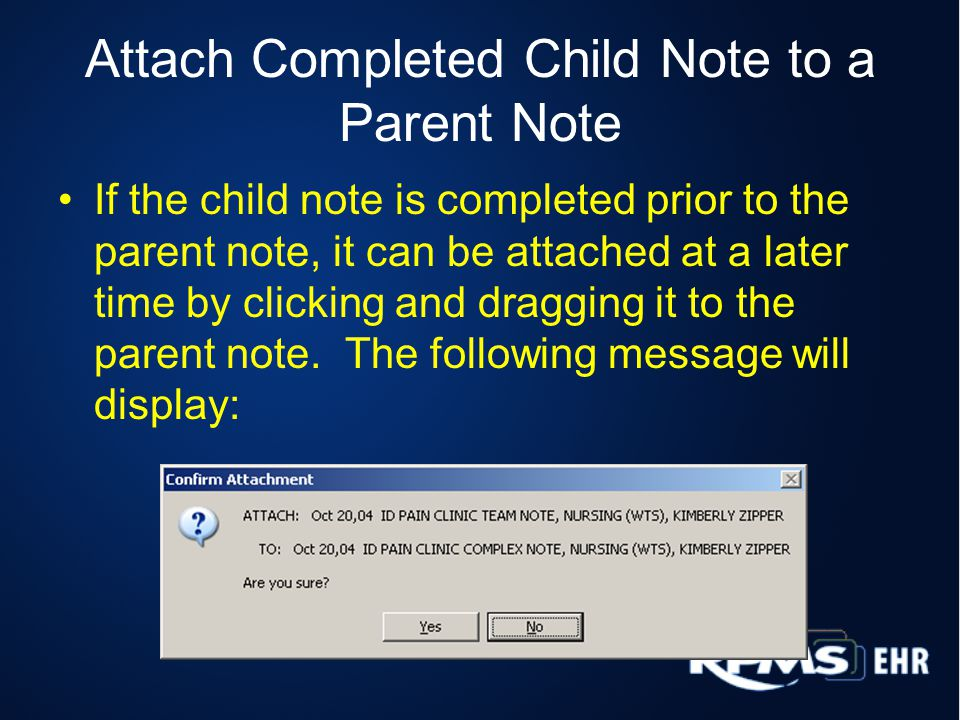 Attach Completed Child Note to a Parent Note