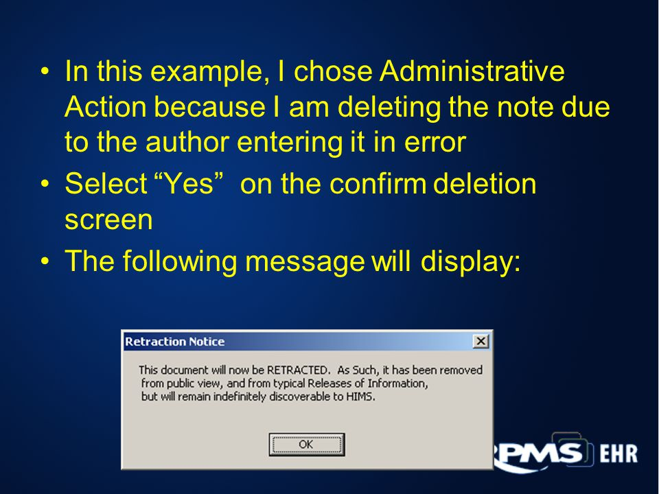 In this example, I chose Administrative Action because I am deleting the note due to the author entering it in error