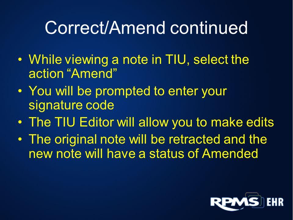 Correct/Amend continued