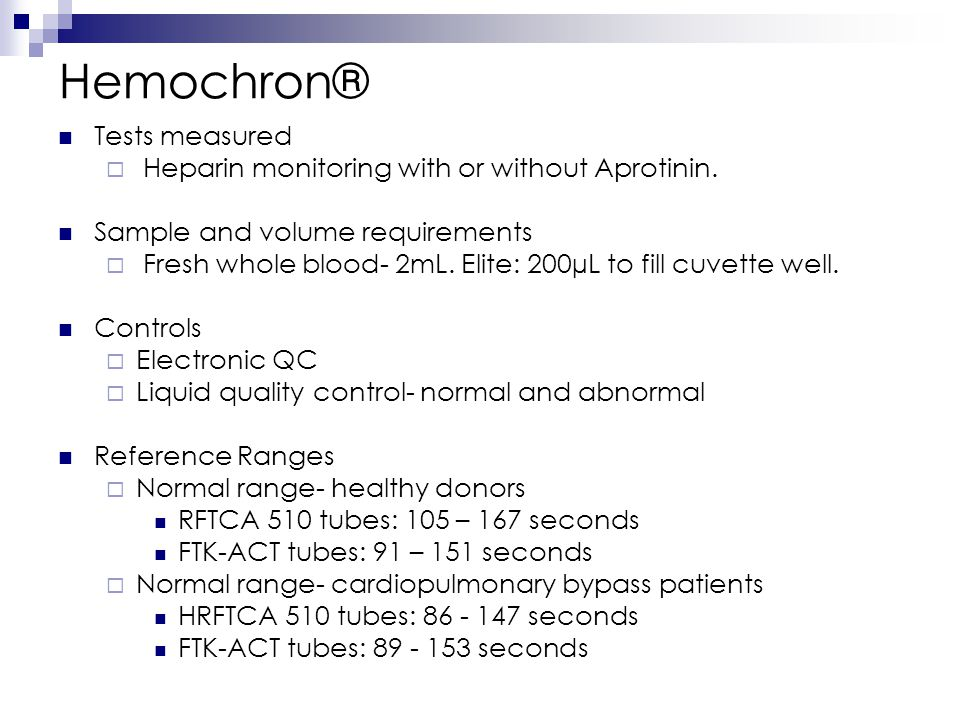 Hemochron® Tests measured