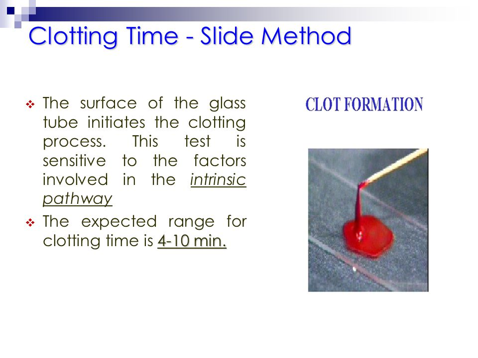 Clotting Time - Slide Method