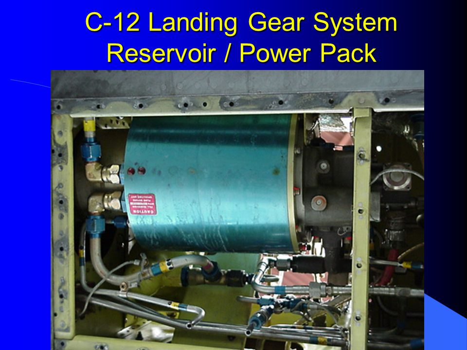 C-12 Landing Gear System Reservoir / Power Pack