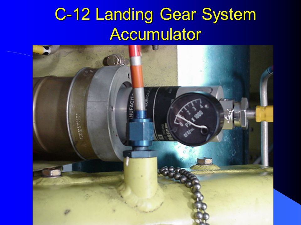 C-12 Landing Gear System Accumulator